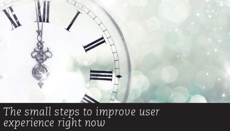 Small steps to improve user experience - DOCUMENT